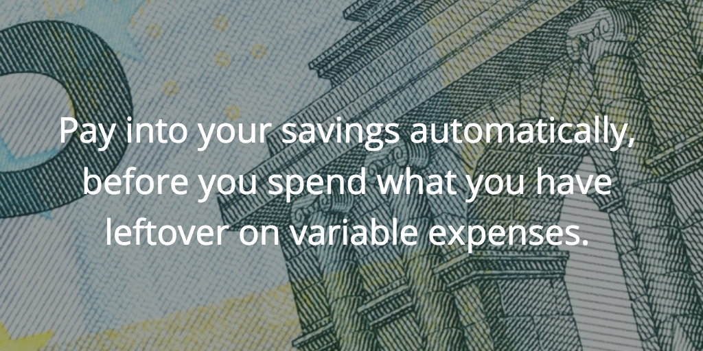Pay into your savings automatically