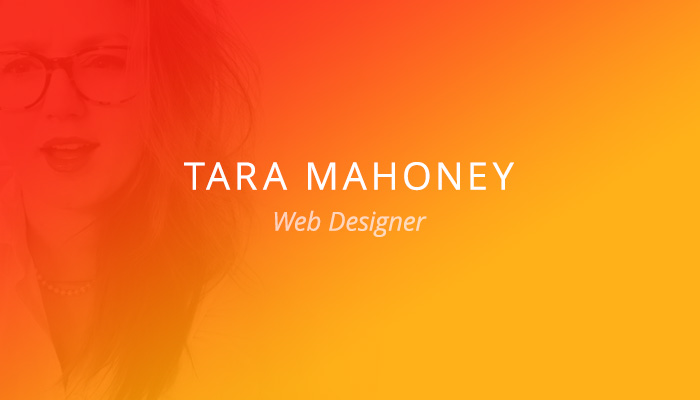 Customer Spotlight: Tara Mahoney