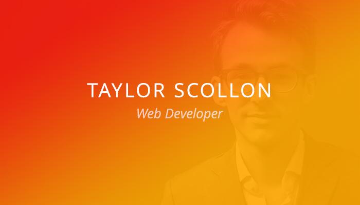 Customer Spotlight: Taylor Scollon